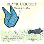 Black Cricket - Chirping for Joy Book Jacket