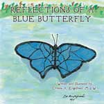 Reflections of a Blue Butterfly Book Jacket