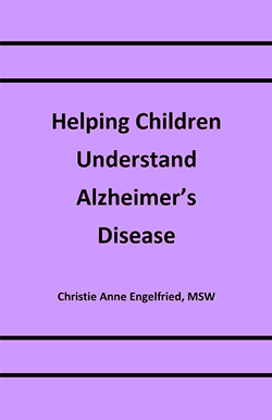 Cover of Book Helping Children Understand Alzheimer's Disease